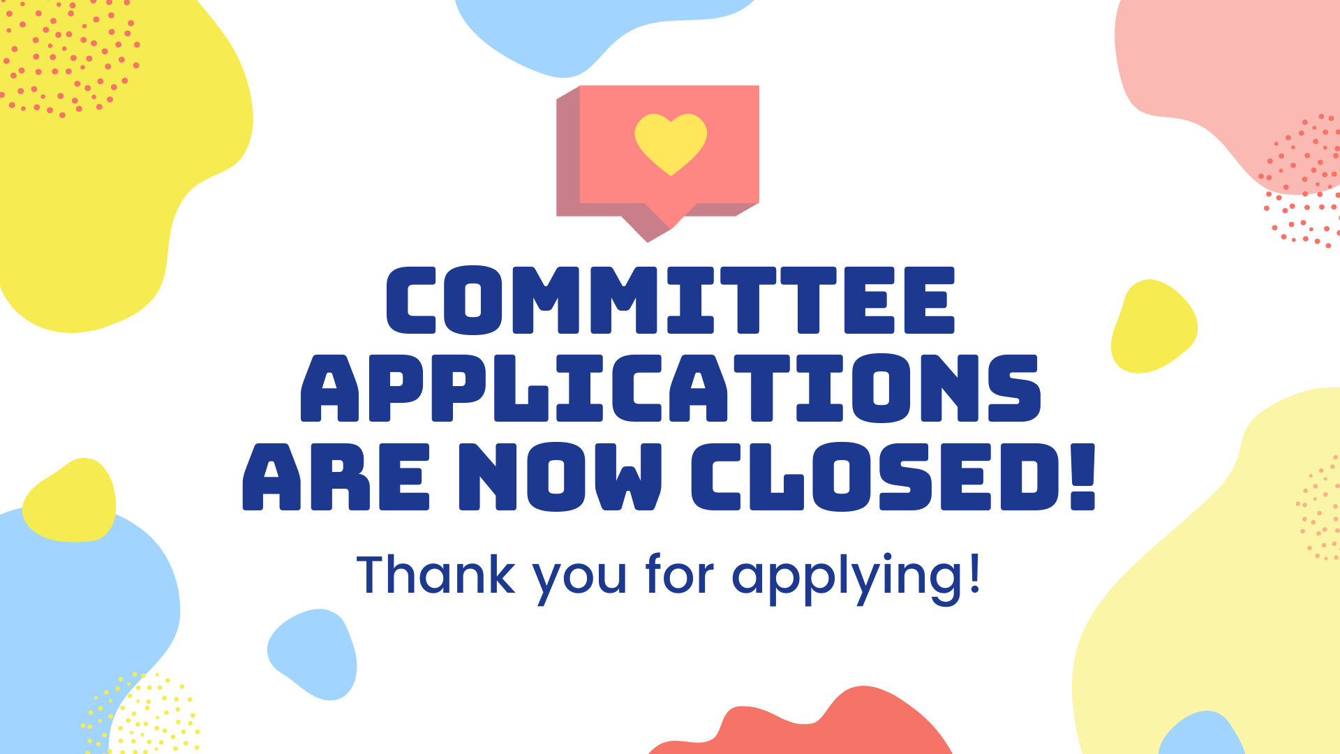 Committee applications are closed!