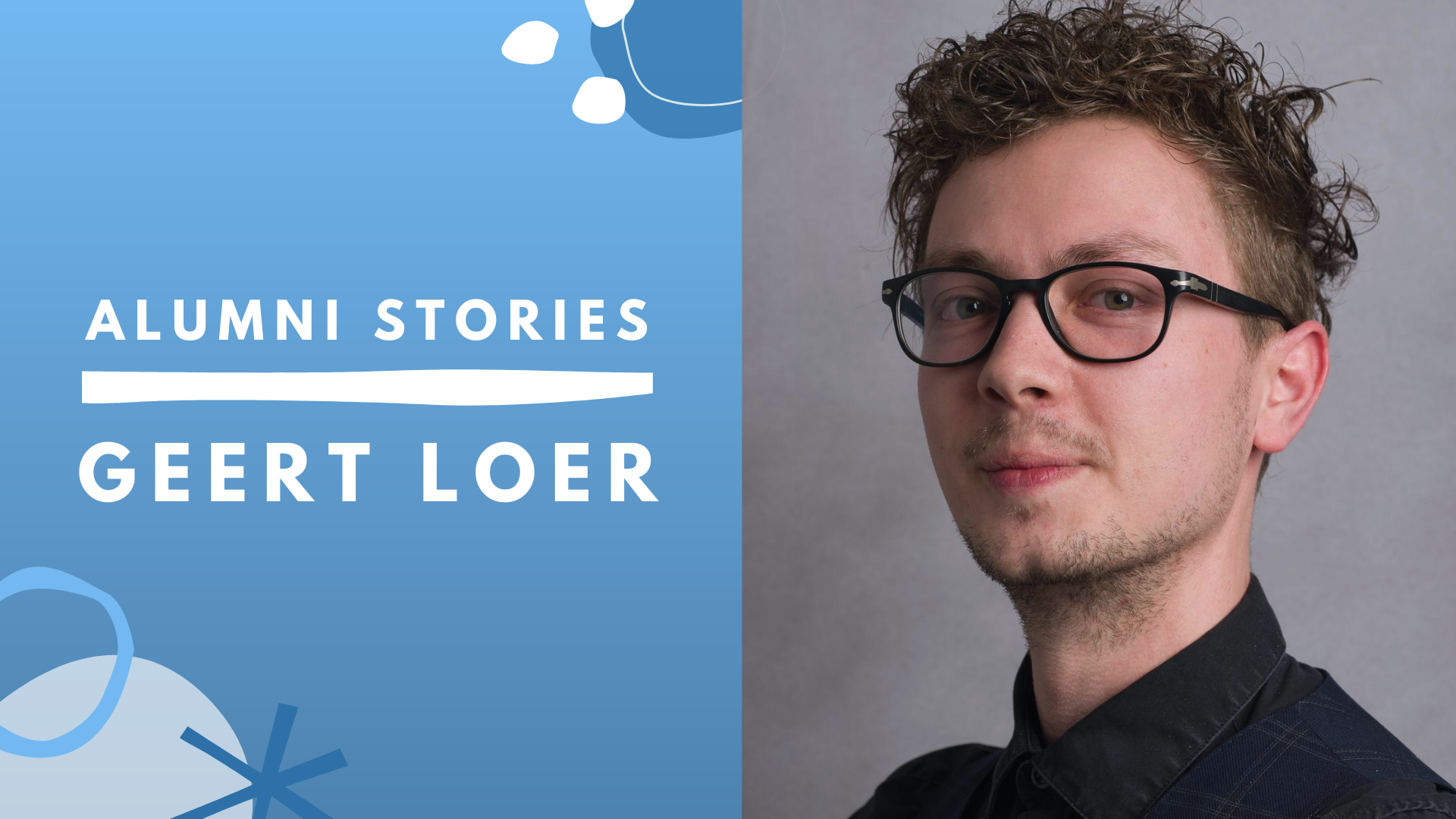 Alumni Stories: Geert Loer