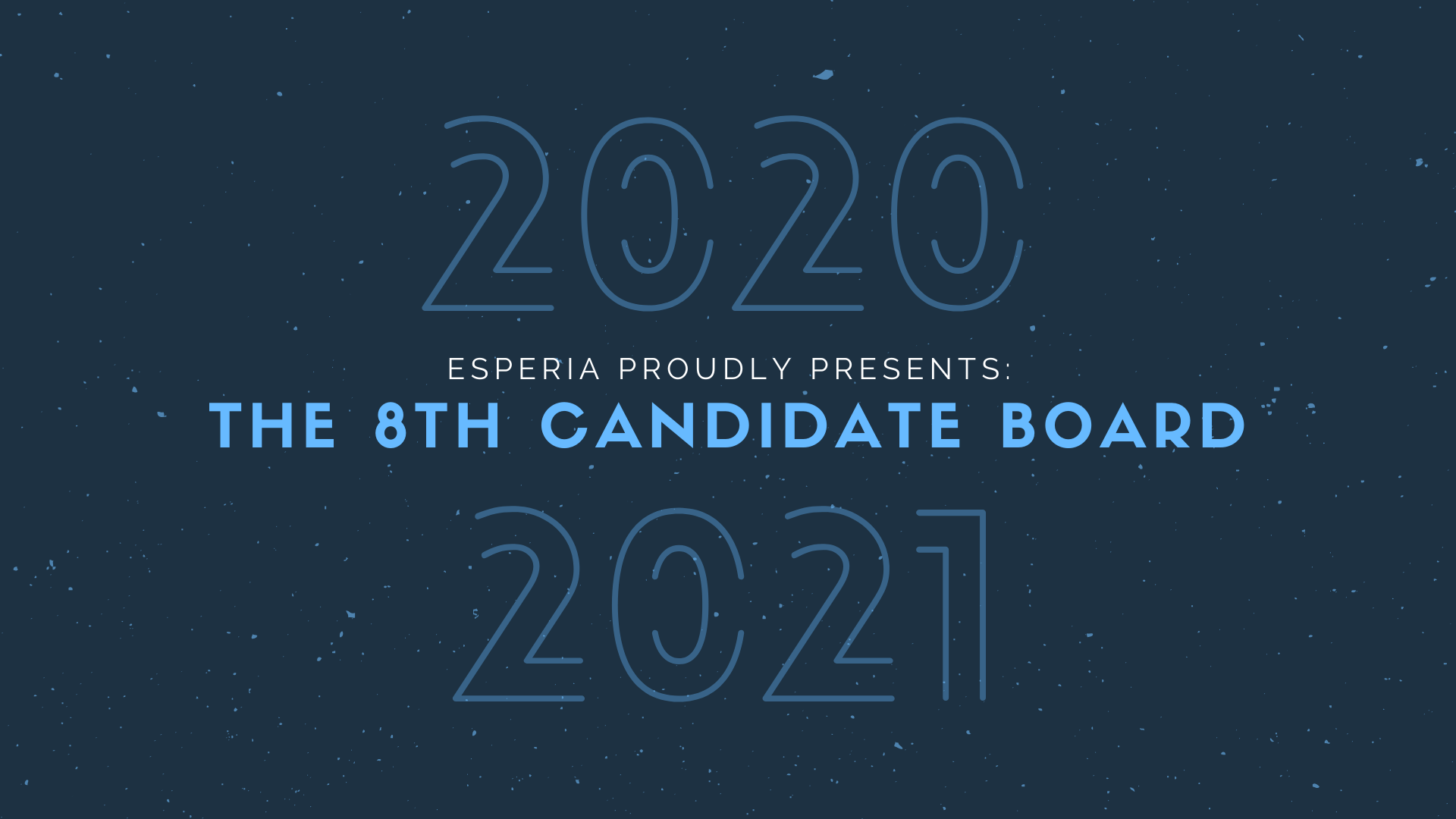 The 8th Candidate Board!
